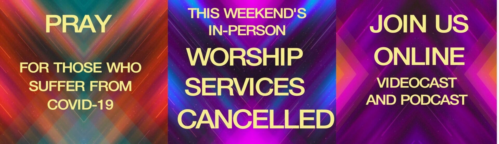 Infor on cancelled worship